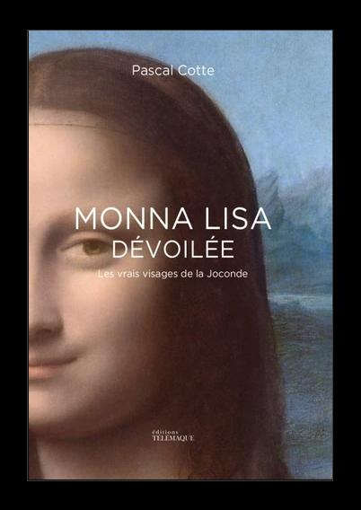 Mona Lisa dévoilée – Les vrais visages de la Joconde